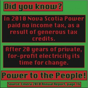 Did you know...Nova Scotia Power paid no income tax in 2010?